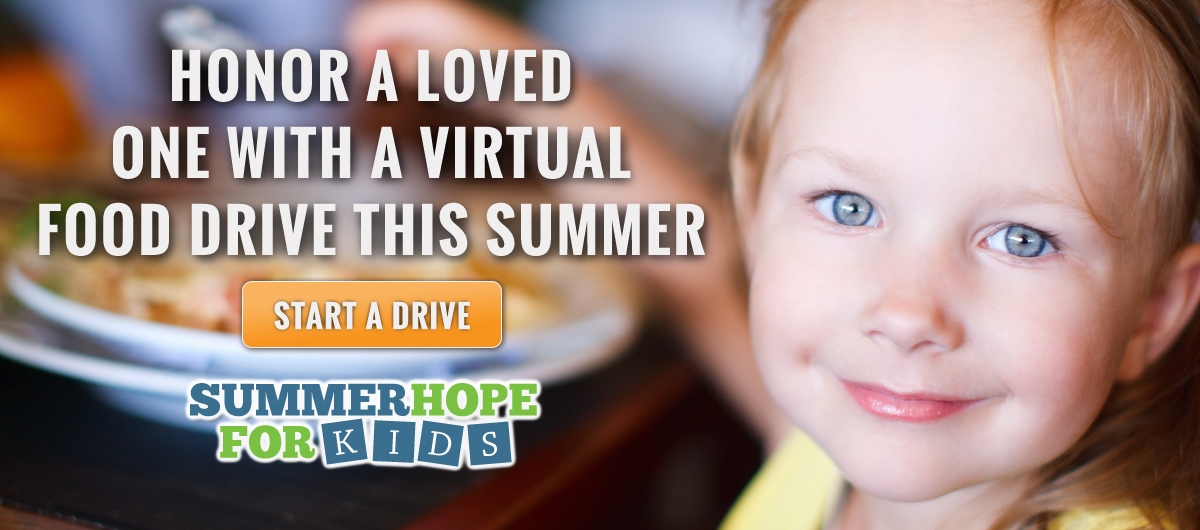Honor a loved one with a virtual food drive this summer